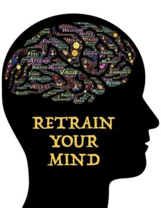 Retrain your Mind
